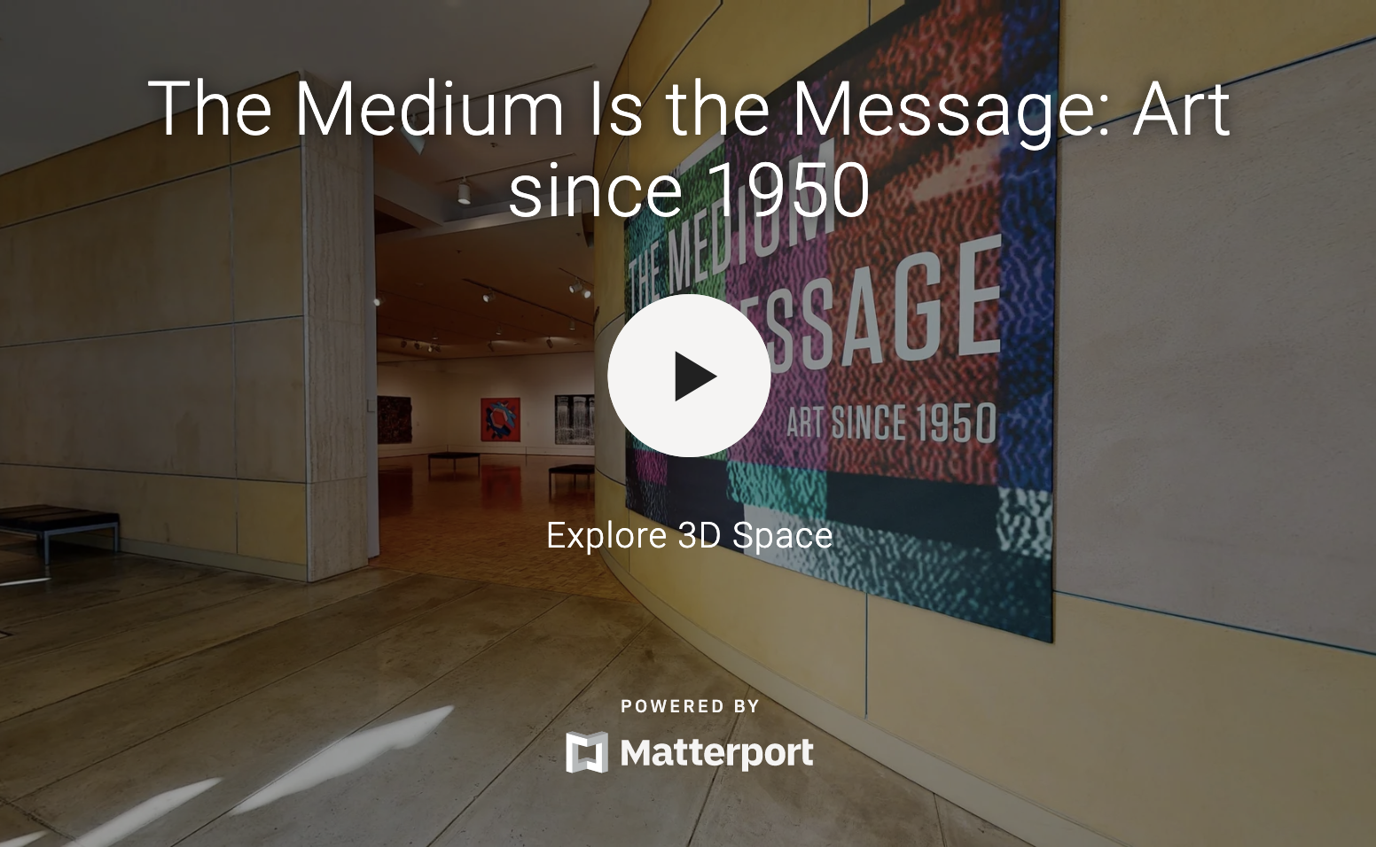 The Medium is the Message: Art since 1950 Virtual Tour