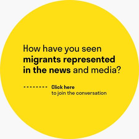 "A yellow circle with the question ""how have you seen migrants represented in the news and media?"""
